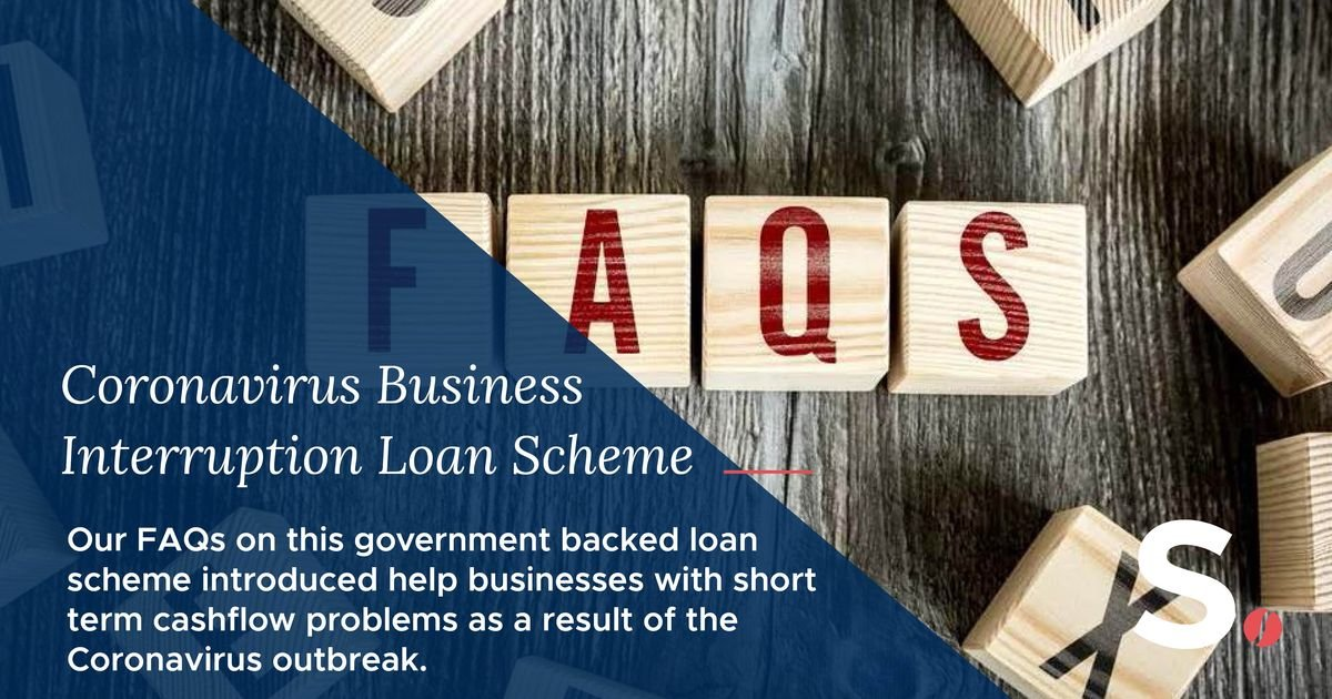 Coronavirus Business Interruption Loan Scheme - FAQs CBILS