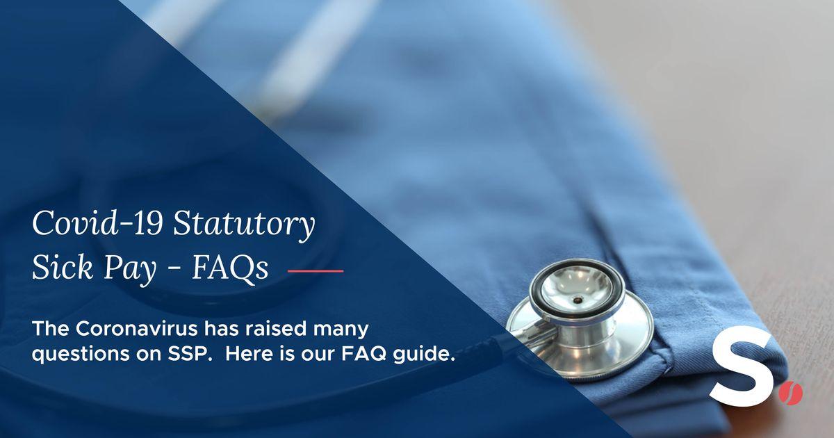Statutory Sick Pay (SSP) - COVID-19 FAQs